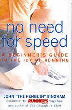 Very Good, No Need for Speed, Bingham, John, Book