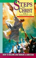 Steps to Christ for a Sanctified Life White, E. G. Paperback