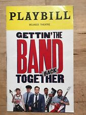 GETTIN' THE BAND BACK TOGETHER Broadway OPENING NIGHT Playbill! August 2018 rare