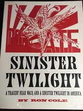 Sinister Twilight A Tragedy Near Waco Out of Print!