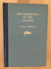 ANGLING - THE LIFE HISTORY OF THE SALMON - F. G. GRISWOLD - SIGNED 1ST ED - 1930