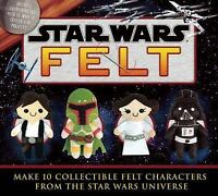 Star Wars Felt (Felt Kits) by Ray, Aimee in Used - Good