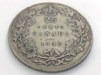 1930 Canada 25 Twenty Five Cent Silver Circulated Canadian George V Coin I492