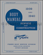 1939 1940 Pontiac Body Shop Manual Fisher Repair Service Deluxe Special Torpedo