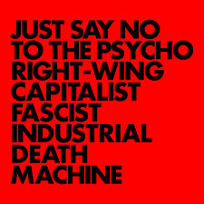 Just Say No to The Psycho Right-wing Capitalist 5055300389329 by Gnod CD