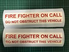 Fire fighter On Call Sticker Window External 240mm Sticker Car Bike x 2