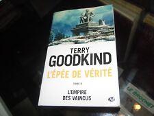 L'épée de vérité: tome 8: L'Empire des vaincus  - Terry Goodkind