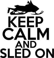 KEEP CALM AND SLED ON STICKER ski doo arctic cat Snowmobiling sound snow mobile