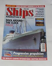 SHIPS MONTHLY APRIL 2005 - DOCK AROUND THE CLOCK - SOUTHAMPTON