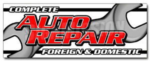 COMPLETE AUTO REPAIR FOREIGN & DOMESTIC DECAL sticker mechanic car
