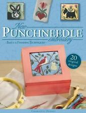 New Punchneedle Embroidery: Basics & Finishing Techniques by Dudney