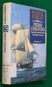PATRICK O'BRIAN - PRIMO COMANDO - PRIMA EDIZIONE LONGANESI  - GIUGNO 1995