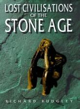 The Lost Civilisations of the Stone Age: A Journey Back to Our  .9780712677585