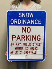 Vtg Reflective SNOW ORDINANCE NO PARKING Metal City Transportation Sign 24x18