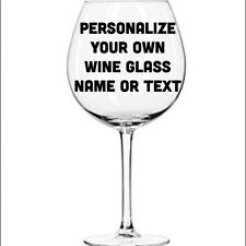 "Custom Personalized Vinyl Decal For Your Wine Cocktail Glass Party BD 3"" W1468"