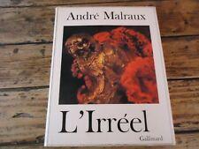 ART MODERNE ANDRE MALRAUX L'IRREEL METAMORPHOSE DES DIEUX REMBRANDT MONOGRAPHIE