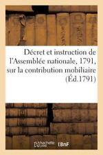 Decret et Instruction de l'Assemblee Nationale, du 13 Janvier 1791, Sur la...