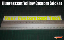 Fluorescent Yellow Custom Sticker Decal YOUR CUSTOM TEXT CHOOSE YOUR TEXT