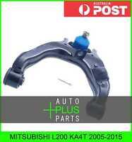 Fits MITSUBISHI L200 KA4T Left Hand Lh Upper Front Arm Suspension Wishbone