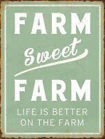 "Farm Sweet Farm Life is Better On The Farm Rustic Vintage Tin Sign 10"" x 13"""