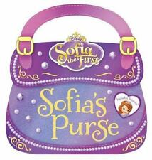 Sofia the First Sofia's Purse by Disney Book Group and Marcy Kelman (2014,...