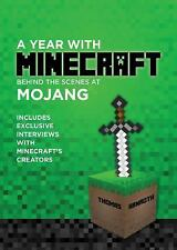 A Year with Minecraft : Behind the Scenes at Mojang by Thomas Arnroth (2014,...
