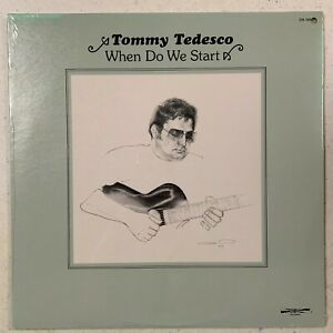 TOMMY TEDESCO When Do We Start -SEALED LP VINYL-LIKE NEW- 1978 DISCOVERY DS-789