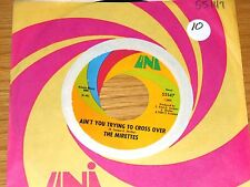 """GIRL GROUP NORTHERN SOUL 45 RPM - THE MIRETTES - UNI 55147 - """"AIN'T YOU..."""""""