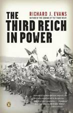 The Third Reich in Power - Paperback By Evans, Richard J. - GOOD
