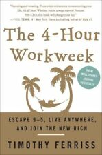 The 4-Hour Workweek: Escape 9-5, Live Anywhere, an
