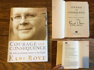 Courage and Consequence Karl Rove 2010 SIGNED 1st Politics 9/11 George W. Bush