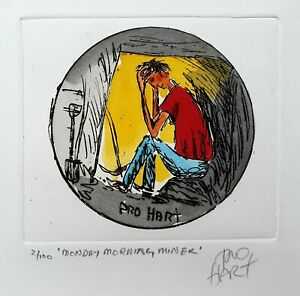 "Pro Hart Original Etching. ""Monday Morning Miner"". Signed & Numbered 2/100"