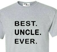 Best Uncle Ever T-shirt Fathers Day Gift Birthday Saying Slogan Funny