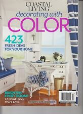 Decorating with Color Coastal Living 2014 423 Fresh Ideas for Your Home/Reissue
