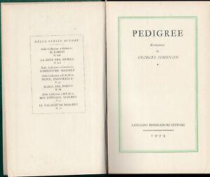 GEORGES SIMENON - Pedigree - (Mondadori, Medusa, prima edizione 1931).