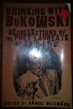 Drinking with Bukowski : Recollections of the Poet Laureate of Skid Row...s#5242