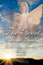 The Escort : Walking to Eternity with My Brother