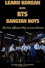 Learn Korean with BTS (Bangtan Boys): The Fun Effective Way to Learn... NEW BOOK