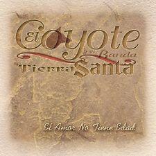 El Amor No Tiene Edad by El Coyote y Su Banda Tierra Santa (CD, Aug-2002, EMI...