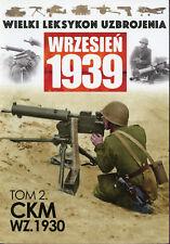 POLISH HEAVY MACHINE GUN CKM WZ. 1930 - September 1939 - BOOK IN POLISH