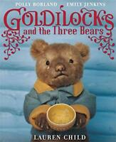 Goldilocks and the Three Bears by Child, Lauren, NEW Book, FREE & FAST Delivery,