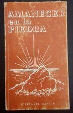Amanecer en la piedra - Jose Luis Martin - 1980 - Puerto Rico