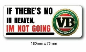 VB BEER can Funny heaven sticker - Decal, Car Sticker, man cave sticker , bump