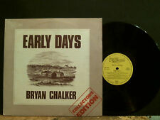 BRYAN CHALKER  Early Days   LP  Textured cover    Lovely copy!