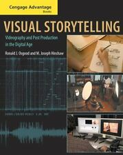 Cengage Advantage Books: Visual Storytelling: Videography and Post Production i