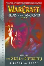 Warcraft: War of the Ancients Book One: The Well of Eternity (Paperback or Softb