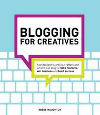 Blogging for Creatives: How designers, artists, crafters and writers can blog to