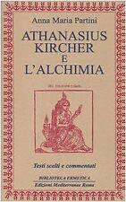 9788827217252 Athanasius Kircher e l'alchimia. Testi scelti e commentati - Anna