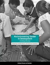 Mainstreaming Gender in Development: A Critical Review by Oxfam Publishing...