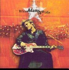 18 til I Die by Bryan Adams (CD, 1996, A&M)